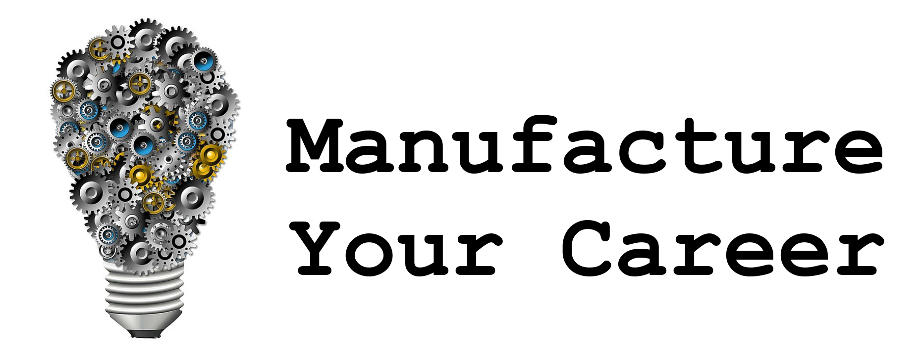 Fall 2018 Manufacture Your Career Events